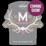 M Whiskey